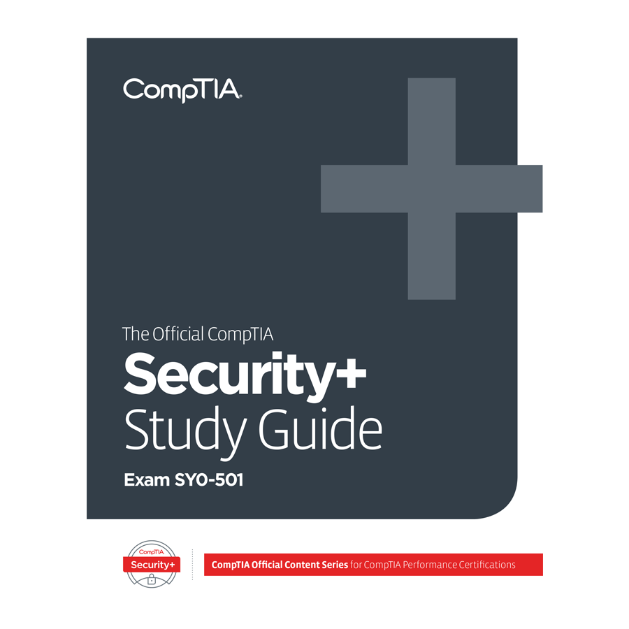 The Official CompTIA Security+ Study Guide (Exam SY0-501) eBook