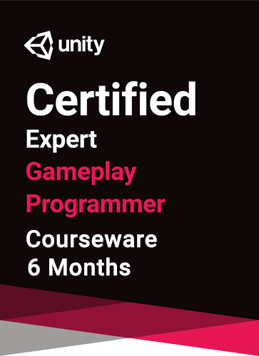 Unity Certified Expert Gameplay Programmer Courseware (6 months)