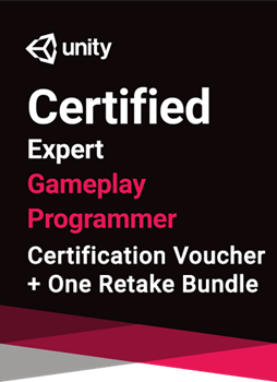 Unity Certified Expert Gameplay Programmer Bundle - certification plus one  retake (if necessary)