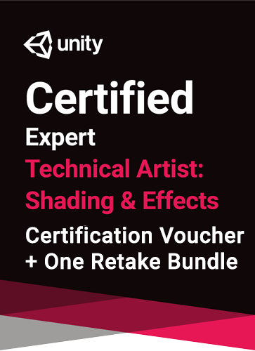 Unity Certified Expert Technical Artist - Shading & Effects Bundle - certification plus one retake (if necessary)