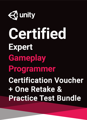 Unity Certified Expert Gameplay Programmer Bundle - certification plus one retake (if necessary) + practice test