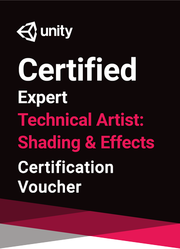 Unity Certified Expert Technical Artist - Shading and Effects